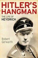 Hitler's Hangman - The Life of Heydrich - Robert Gerwarth (ISBN 9780300187724)
