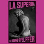 La Superba - Ilja Leonard Pfeijffer (ISBN 9789029523721)