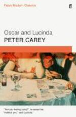 Oscar and Lucinda - Peter Carey (ISBN 9780571322848)