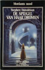 De spiegel van haar dromen - Stephen R. Donaldson (ISBN 9789064410796)