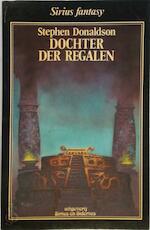 Dochter der regalen - Stephen Donaldson, Max Schuchart (ISBN 9789064410697)