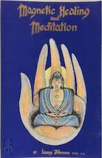 Magnetic Healing and Meditation - Larry Johnson (O.M.D.) (ISBN 9780924071003)
