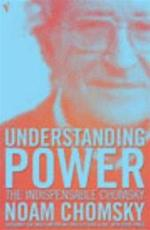 Understanding power - Noam Chomsky (ISBN 9780099466062)