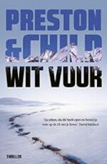 Wit vuur - Preston, Child (ISBN 9789024563326)
