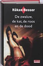 De zwaluw, de kat, de roos en de dood - Hakan Nesser (ISBN 9789044510010)