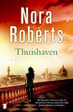Thuishaven - Nora Roberts (ISBN 9789022563984)