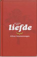 Het kleine boek / Liefde - Alfons Vansteenwegen (ISBN 9789020955170)