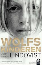 Wolfskinderen - John Ajvide Lindqvist (ISBN 9789056724313)