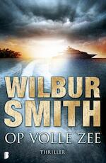 Op volle zee - Wilbur Smith (ISBN 9789022559703)