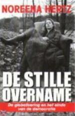De stille overname - Noreena Hertz (ISBN 9789025411084)
