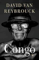 Congo - David Reybrouck (ISBN 9789023456636)