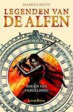 Legenden van de Alfen / 2 Dagen van vergelding - Markus Heitz (ISBN 9789024531530)