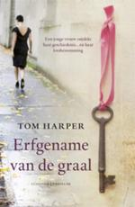 Erfgename van de graal - Tom Harper (ISBN 9789024548422)