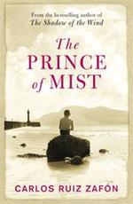 The Prince of Mist - Carlos Ruiz Zafón (ISBN 9780753827642)