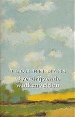 Overdrijvende wolkenvelden - Toon Hermans, Wim Hazeu (ISBN 9789026116698)