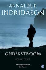 Onderstroom - Arnaldur Indridason (ISBN 9789021437712)