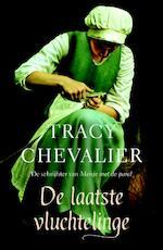 De laatste vluchtelinge - Tracy Chevalier (ISBN 9789022960370)