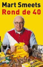 Rond de 40 - Mart Smeets (ISBN 9789046813317)