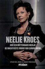 Neelie Kroes - Stan De Jong, Koen Voskuil (ISBN 9789046814208)