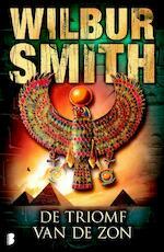 Triomf van de zon - Wilbur Smith (ISBN 9789022557716)