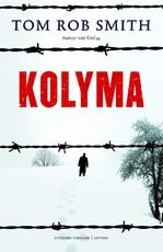 Kolyma - Tom Rob Smith (ISBN 9789041416506)