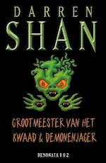 Grootmeesters van het kwaad en demonenjager - Darren Shan (ISBN 9789026134296)