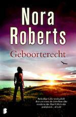 Geboorterecht - Nora Roberts (ISBN 9789022563991)