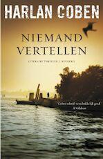Niemand vertellen - Harlan Coben (ISBN 9789022551691)