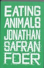Eating Animals - Jonathan Safran Foer (ISBN 9780241144251)