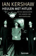Heulen met Hitler - Ian Kershaw (ISBN 9789027497710)