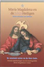 Maria Magdalena en de SchijnHeiligen