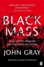 Black mass - John Gray (ISBN 9780141025988)