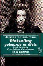Plotseling gebeurde er niets - Herman Brusselmans