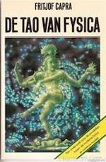 De tao van fysica - Fritjof Capra (ISBN 9789060198742)