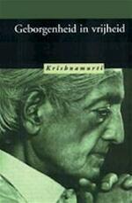 Geborgenheid in vrijheid - Jiddu Krishnamurti, H.W. Methorst (ISBN 9789062716555)