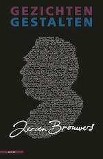 Gezichten, gestalten - Jeroen Brouwers