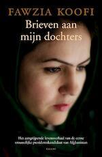 Brieven aan mijn dochters - Fawzia Koofi (ISBN 9789460033292)