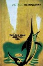 Old Man and the Sea - Ernest Hemingway (ISBN 9780099273967)