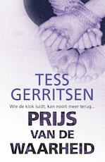 Prijs van de waarheid - Tess Gerritsen (ISBN 9789034797483)