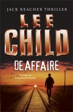 De affaire - Lee Child (ISBN 9789024537075)