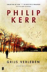 Grijs verleden - Philip Kerr (ISBN 9789022558461)