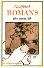Een mooie tijd - Godfried Bomans (ISBN 9789010012333)