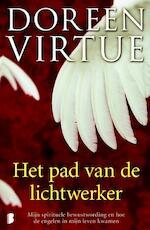 Pad van de lichtwerker - Doreen Virtue (ISBN 9789022559512)