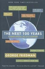 The Next 100 Years - George Friedman (ISBN 9780767923057)