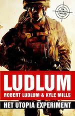 Het Utopia experiment - Robert Ludlum, Kyle Mills (ISBN 9789024529490)