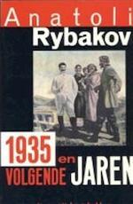 1935 en volgende jaren - Anatoli Rybakov (ISBN 9789035108554)