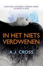 In het niets verdwenen - A.J. Cross (ISBN 9789026129926)
