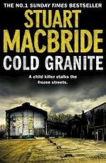 Cold Granite - Stuart Macbride (ISBN 9780007419449)