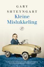 Kleine mislukkeling - Gary Shteyngart (ISBN 9789029589598)