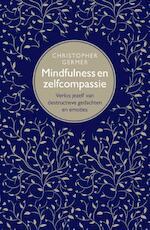 Mindfulness en zelfcompassie - Christopher Germer (ISBN 9789057123610)